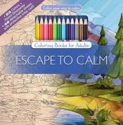 Escape to Calm