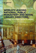 Worlds Leading National, Public, Monastery and Royal Library Directors