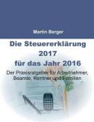 Die Steuererklarung 2017 Fur Das Jahr 2016 [GER]