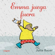 Emma Juega Fuera [Board book] [Spanish]