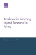 Timelines for Reaching Injured Personnel in Africa