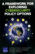 A Framework for Exploring Cybersecurity Policy Options