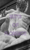 Butts of Florence