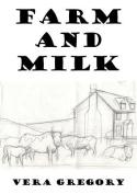 Farm and Milk