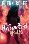 The Haunted Halls