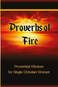 Proverbs of Fire