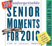 389* Unforgettable Senior Moments Page-A-Day Calendar 2018