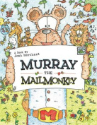 Murray the Mailmonkey