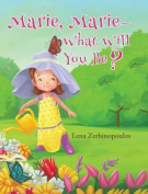 Marie, Marie-What Will You Be?