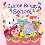 Easter Bunny School (Little Bird Stories) [Board book]