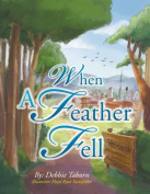 When a Feather Fell