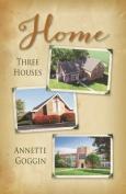 Home: Three Houses