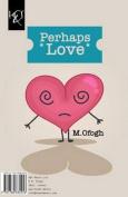 Perhaps Love: Shayad Eshgh [PER]