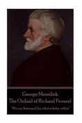 George Meredith - The Ordeal of Richard Feverel