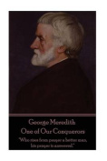 George Meredith - One of Our Conquerors