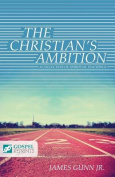 The Christian's Ambition
