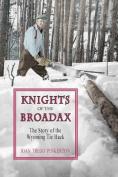 Knights of the Broadax
