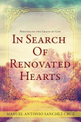 In Search of Renovated Hearts