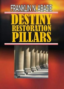 Destiny Restoration Pillars