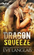 Dragon Squeeze (Dragon Point)