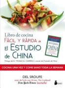 Libro de Cocina Facil y Rapida de El Estudio de China [Spanish]
