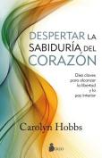 La Sabiduria del Corazon [Spanish]