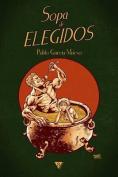Sopa de Elegidos [Spanish]