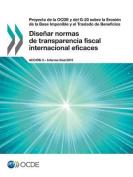 Proyecto de La Ocde y del G-20 Sobre La Erosion de La Base Imponible y El Traslado de Beneficios Disenar Normas de Transparencia Fiscal Internacional Eficaces, Accion 3 - Informe Final 2015 [Spanish]