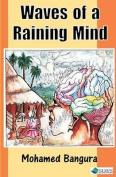 Waves of a Raining Mind
