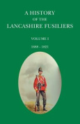 A History of the Lancashire Fusiliers