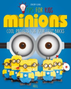 LEGO Tips for Kids: Minions