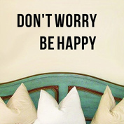 Wall Decals Quotes Sayings Sticker Home Decoration Family Vinyl Decal Quotes Don't Worry Be Happy by Delma