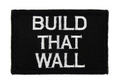 Build That Wall Tactical Funny Hook and loop Fully Embroidered Morale Tags Patch
