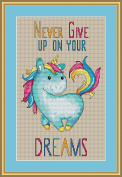 Never Give Up on Your Dreams Unicorn Cross Stitch Pattern (Not a Kit) Stitching Tips/Fabric Planning Guide included.