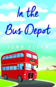 In the Bus Depot
