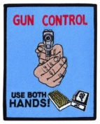 GUN CONTROL USE BOTH HANDS - Collector Patch, Police Sheriff Security Shield Logo Jacket Uniform Patch Military Patch - Sold by Uniform World