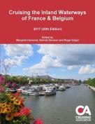 Cruising the Inland Waterways of France & Belgium 2017