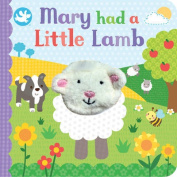 Little Learners Mary Had a Little Lamb [Board book]