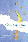 Struck by Living (2nd Edition)