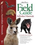 Field Guide to Australian Mammals
