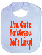 I'm Cute Daddys Lucky - Funny Baby/Toddler/Newborn Bib - Baby Gift