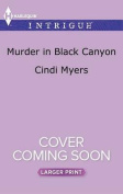 Murder in Black Canyon (Ranger Brigade