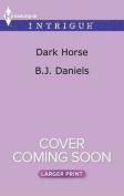 Dark Horse (Whitehorse, Montana