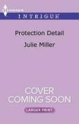 Protection Detail (Precinct