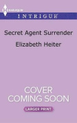 Secret Agent Surrender (Lawmen