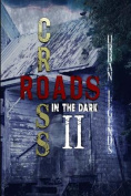 Crossroads in the Dark 2