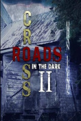 Crossroads in the Dark 2