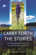Carry Forth the Stories