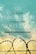 On Forgiveness and Revenge