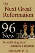 The Next Great Reformation